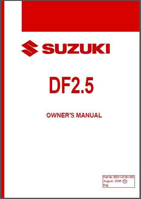 suzuki df2 5 outboard motor service repair owner s parts manual rh unisquare com Suzuki 2.5 Suzuki Outboard Head Gasket