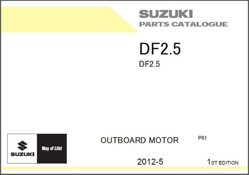 suzuki df2 5 outboard motor service repair owner s parts manual rh unisquare com Suzuki Outboard Cooling System Suzuki Df2.5 Service Manual