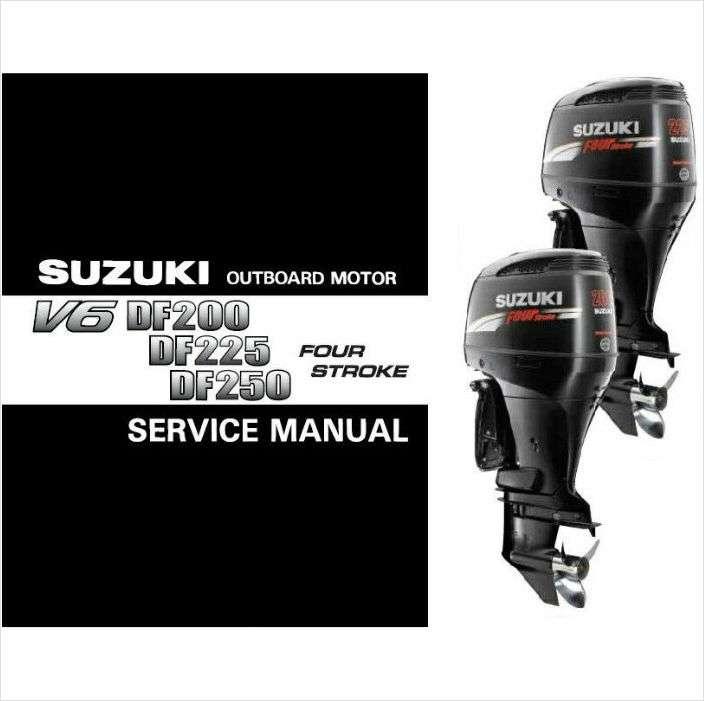 suzuki df200 df225 df250 outboard motor service repair manual cd df rh unisquare com Suzuki 250 Outboard Review 2018 250 Suzuki Outboard Sale