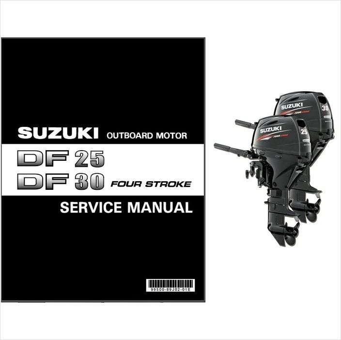 Suzuki Df25a Df30a Four Stroke Outboard Motor Service Manual Guide