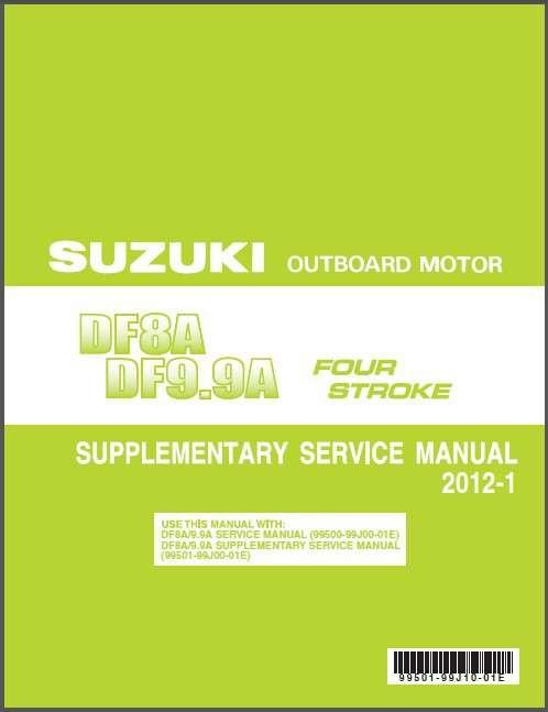 10 14 suzuki df8a df9 9a outboard motor service repair manual cd rh unisquare com Suzuki Service People Suzuki Motorcycles