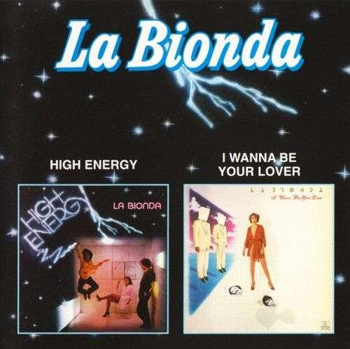 La Bionda – High Energy / I Wanna Be Your Lover CD Italo Disco