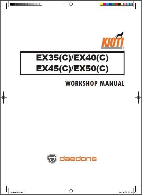Kioti EX35 EX40 EX45 EX50 Tractor Repair Service Manual CD ----- EX 35 40  45 50