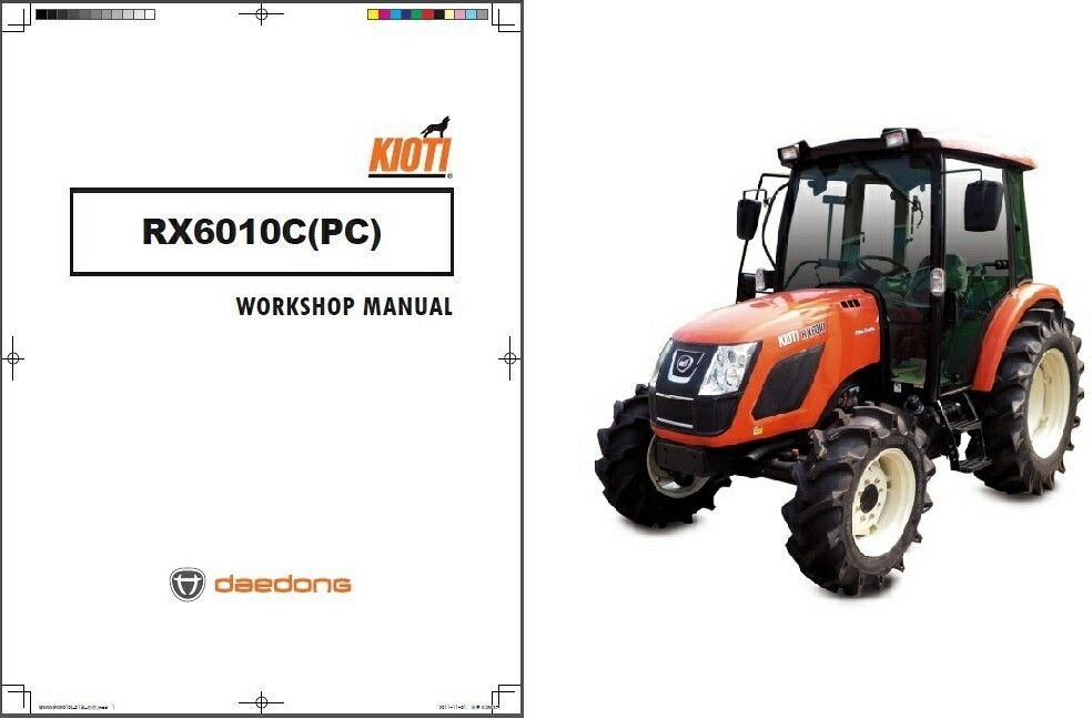 Kioti RX6010 RX6010C Tractor Service Manual On A CD