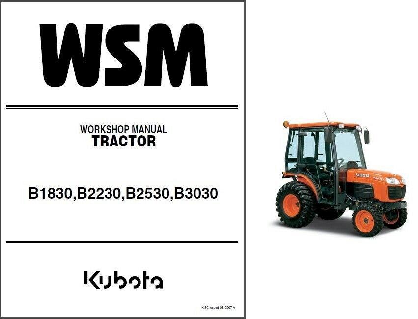 kubota b1830 b2230 b2530 b3030 tractor wsm service manual on a cd rh unisquare com Kubota B3030 Problems Used KUBOTA B3030 with Cab