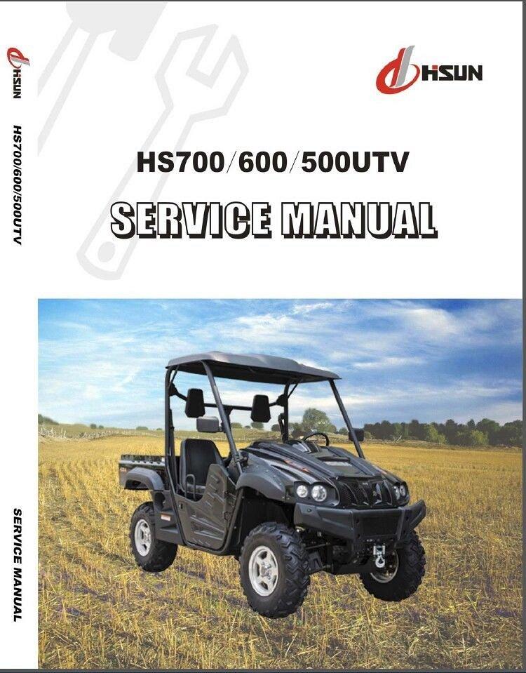 Hisun HS700 HS600 HS500 ( HS700UTV HS600UTV HS500UTV ) UTV Service Manual  on CD