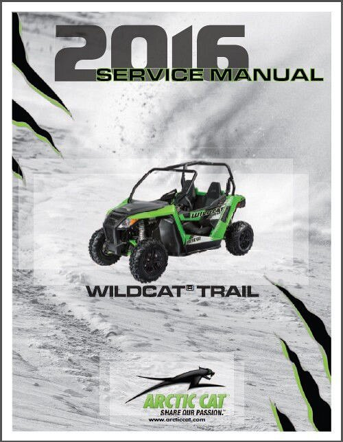 2016 arctic cat wildcat trail service repair workshop manual cd for rh unisquare com 2017 wildcat trail service manual arctic cat wildcat 700 trail manual