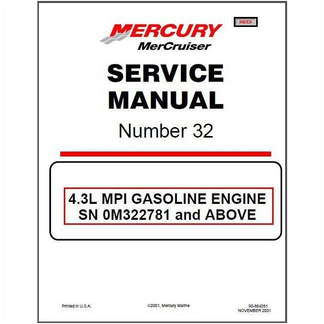 2001 2015 mercruiser 32 sterndrive 4 3l mpi marine engine service rh unisquare com Mercruiser Alpha One Mercruiser Fuel Pump