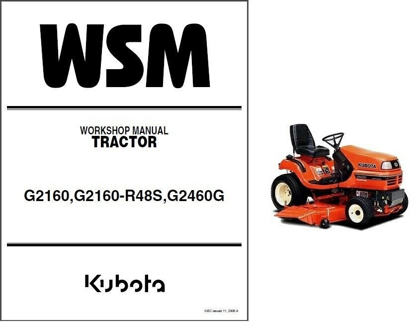 Kubota Lawn Tractor >> Kubota G2160 G2160 R48s G2460g Garden Lawn Tractor Wsm Service Manual On Cd