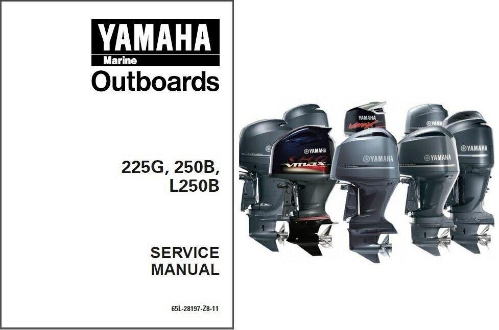 Yamaha 225 250 L250 2-Stroke Outboards Service Repair Manual CD 225G 250B  L250B