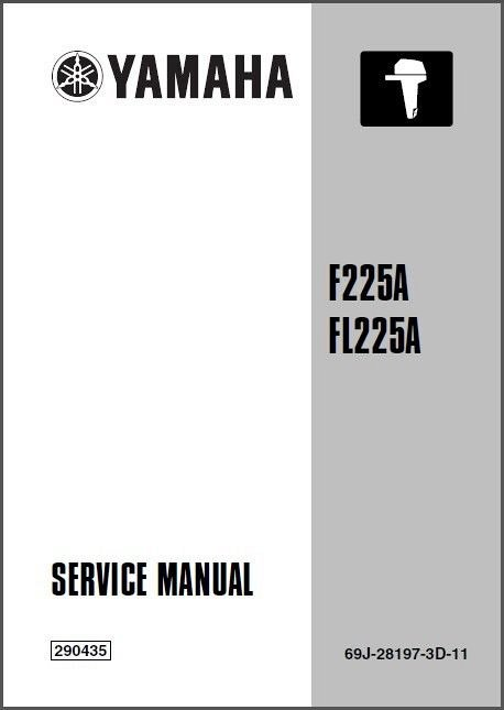 yamaha f200 fl200 f225 fl225 4 stroke outboard motors service manual rh unisquare com yamaha f225 service manual pdf yamaha f225 betx service manual