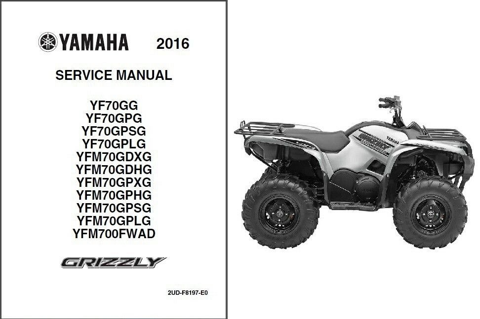 2016 yamaha grizzly 700 atv yf70 yfm70 yfm700 service manual on rh unisquare com yamaha grizzly 660 shop manual yamaha grizzly 600 shop manual